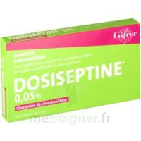 DOSISEPTINE 0,05 % S appl cut en récipient unidose 10Unid/5ml à TOUCY